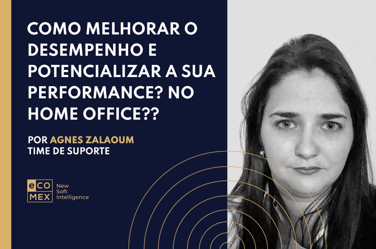 Como melhorar o desempenho e potencializar a sua performance no home office?