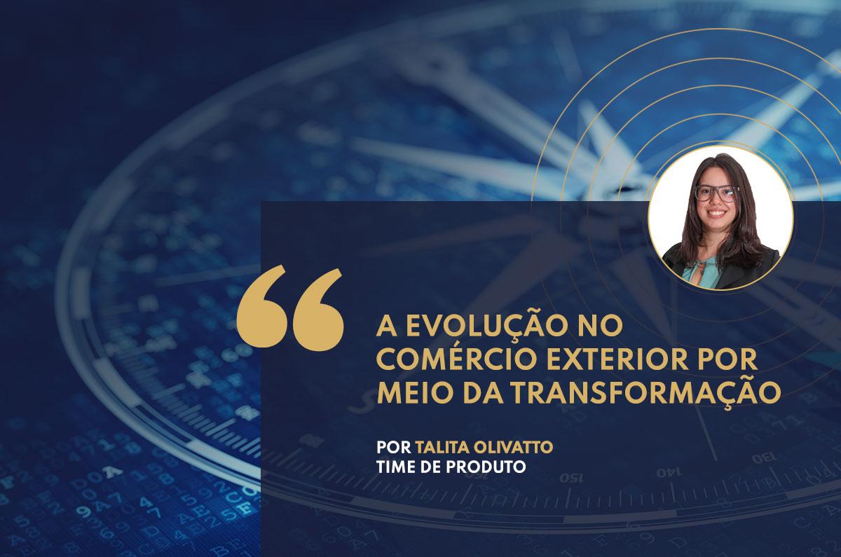 A evolução no Comércio Exterior por meio da transformação digital