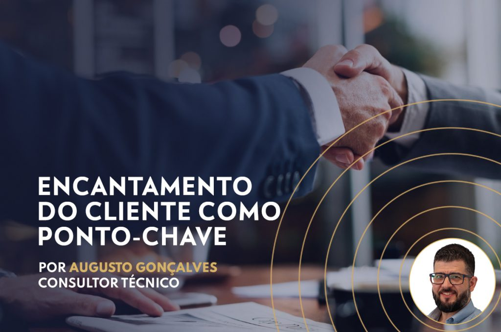 Encantamento do cliente como ponto-chave para o Customer Care