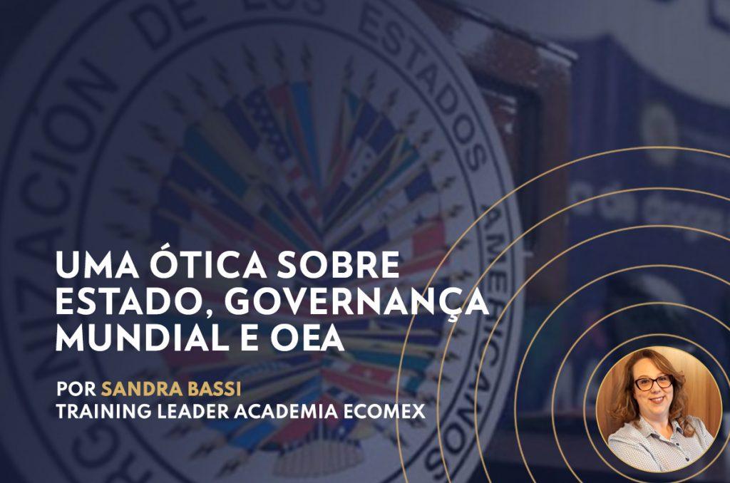 Uma ótica sobre Estado, Governança Mundial e OEA