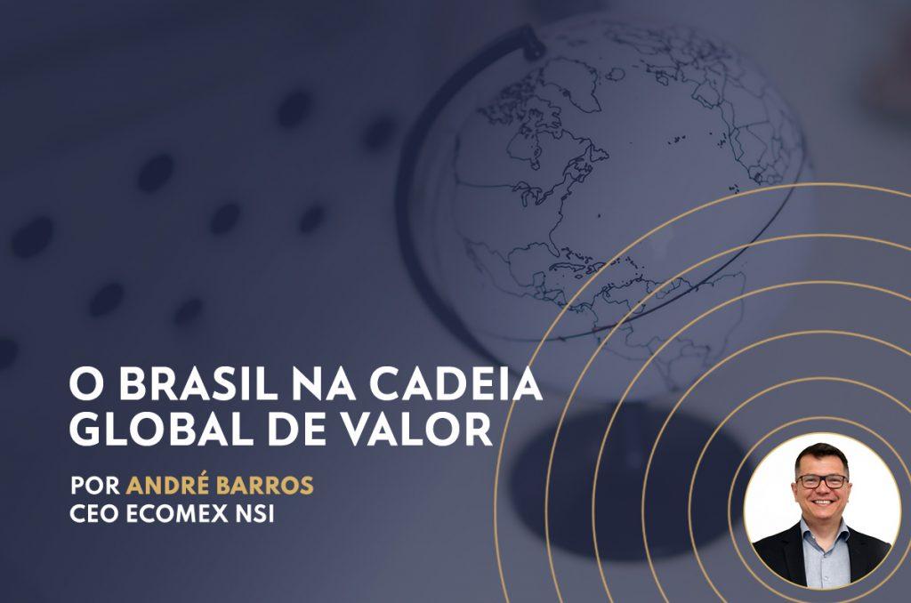 O Brasil na Cadeia Global de Valor