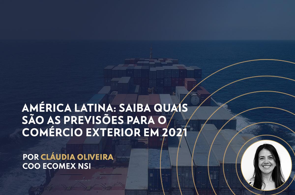 América Latina: saiba quais são as previsões para o comércio exterior em 2021